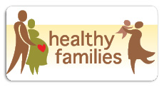 Click here for to visit our Healthy Families website