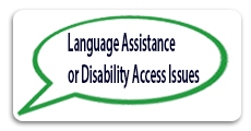 Language or Disability Assistance