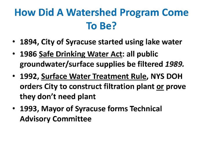 How did Watershed program come t be?