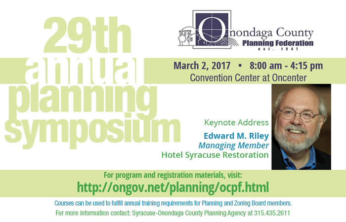 Onondaga County Planning Federation Annual Planning Symposium March 2, 2017
