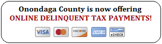 Onondaga County now offers online payment of Delinquent Property Taxes by electronic check or credit card.